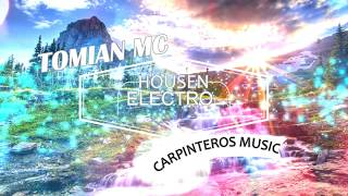 ELECTRONICAS 2017-HOUSEN ELECTRO-TOMIAN MC