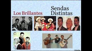 Los Brillantes: Sendas Distintas  -  (letra y acordes)