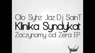 Olo & Syhz feat. Fisiek & Czarek P. -  Klinika Syndykat - Obserwacje (Toxer remix)