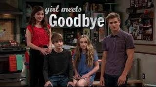 Girl meets world || goodbye