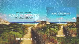 Menasso & MarkD - Road To Paradise (feat. Nathan Brumley)