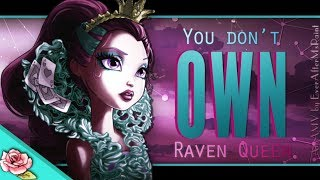 RavenQueen - You Don't Own Me AMV