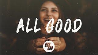 Capital Kings - All Good (Lyrics / Lyric Video) feat. Hollyn width=
