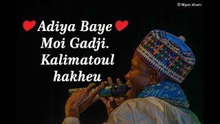 ❤ Adiya Baye ❤ Moi Gadji Kalimatoul hakheu_ Talibé Baye NIASS