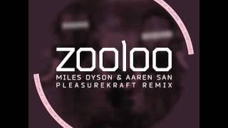 Miles Dyson & AAren San - Zooloo / MovieHunTube