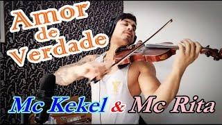 MC Kekel e MC Rita - Amor de Verdade by Douglas Mendes (Violin Cover)