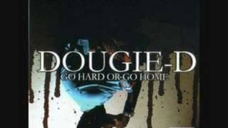 Dougie D - Ghetto Life