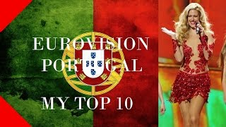Portugal in Eurovision - My Top 10 [2000 - 2015]
