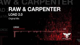 OUT NOW! Raw & Carpenter - Load 2.0 (Original Mix) [State Control Records]