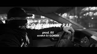Kafar Dixon37 - Co gdyby nie rap scratch DJ Gondek, prod.RX