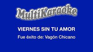Viernes Sin Tu Amor