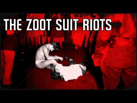 The Zoot Suit Riots | A History Of Racism