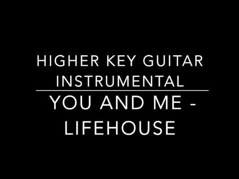 You And Me - Lifehouse (Acoustic Higher Key Instrumental) Chords ...