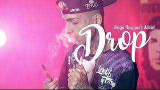 Diego Thug - DROP part. AdR