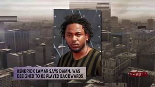 Kendrick Lamar says 'DAMN.' was designed to be played backwards | Rumor Report