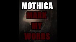 Mothica - Mark My Words [Lyrics]
