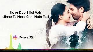 Mere Sohneya | lyrics | Kabir Singh | Shahid K, Kiara A, Sandeep V song lyrics Music official Video