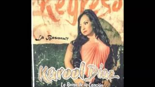 Karool Diaz   La Basura