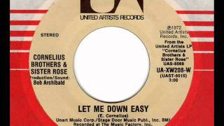 CORNELIUS BROTHERS & SISTER ROSE Let me down easy XO Soul Classic