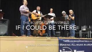 The Bluegrass Minstrels – If I Could Be There (cover Emmylou Harris)
