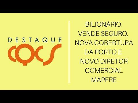 Imagem post: Bilionário vende Seguro, nova cobertura da Porto e novo Diretor Comercial da MAPFRE