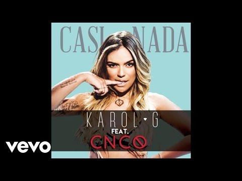 casi nada remix feat cnco de karol g Letra y Video