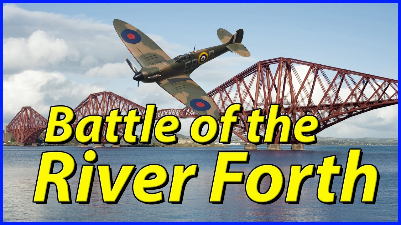 Battle of the River Forth - Germany's First Air Attack on Britain of WW2