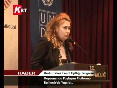 Kadın Erkek Fırsat Eşitliği Programı Kapsamında Paylaşım Platformu Balıkesirde Yapıldı