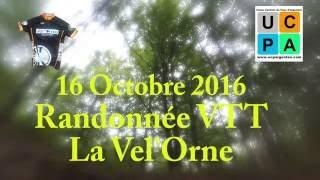 """Vidéo de présentation de la Randonnée VTT """"La Vel'Orne"""" millésime 2016"""