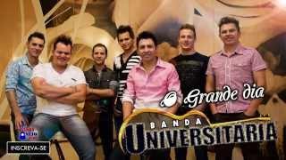 Banda Universitária - O Grande dia (2015)