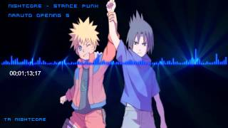 Nightcore - Stance Punk (No Boy No Cry) Naruto Opening 6