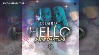 Dj Darix - Hello - Karol G ft Ozuna Remix