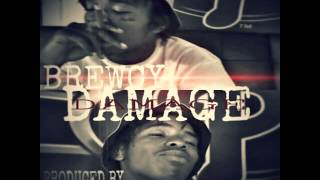 BREWCY - DAMAGE (laddaz out)