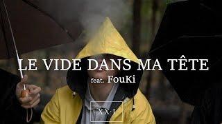 LE VIDE DANS MA TÊTE feat. FouKi