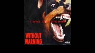 21 Savage/Metro Boomin - My Choppa Hate Niggas (Bass Boosted)