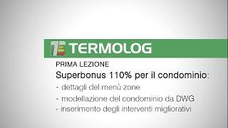 Superbonus 110% per il condominio: un esempio completo realizzato con TERMOLOG