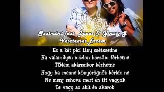 Dj Szatmári és Jucus & Young G - Vesztemet érzem [dalszöveg]