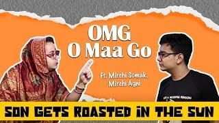 OMG - O Maa Go - Son gets roasted in the Sun