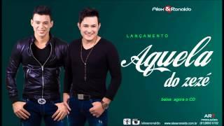 AQUELA DO ZEZÉ MUSICA NOVA ALEX E RONALDO 2015