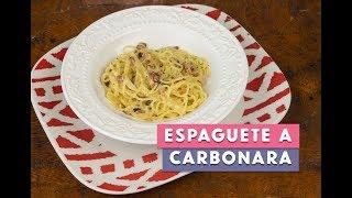 Receita - Espaguete a Carbonara Tradicional