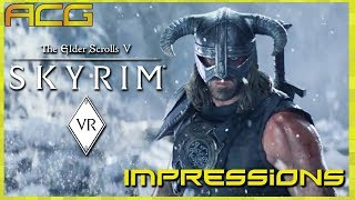 Skyrim PC VR Impressions and General Review