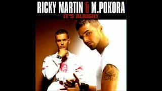 Ricky Martin & M. Pokora - It's Alright