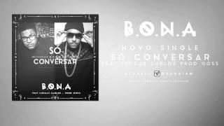 Bona feat Luccas Carlos  - Só conversar (Prod Goss)