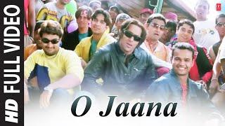 O Jaana (Full Song) Film - Tere Naam