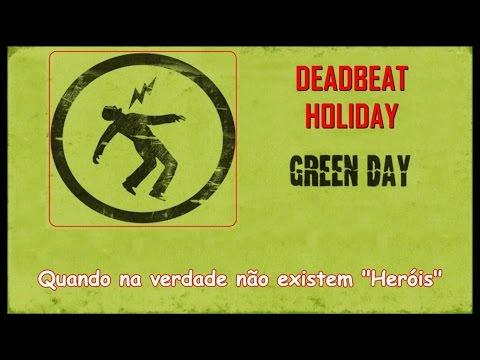 Deadbeat Holiday En Portugues de Billie Joe Letra y Video