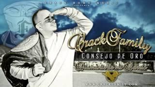 CRACK FAMILY - CONSEJO DE ORO (DIAMANTE DE MI BARRIO)