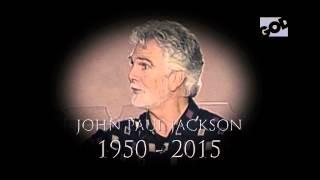 In Remembrance - John Paul Jackson