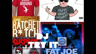#4 Jump Around vs Turn Down For What vs Rvtchet vs All The Way Up vs Suspects [Dj Try It Mashup]