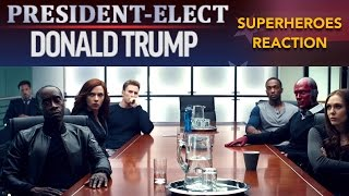 Superheroes react to Donald Trump's Victory - REACTION MASHUP