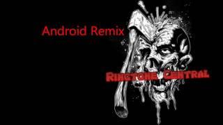 Android Remix Ringtone